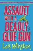 assault with deadly glue gun